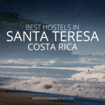 best-hostels-in-santa-teresa-costa-rica