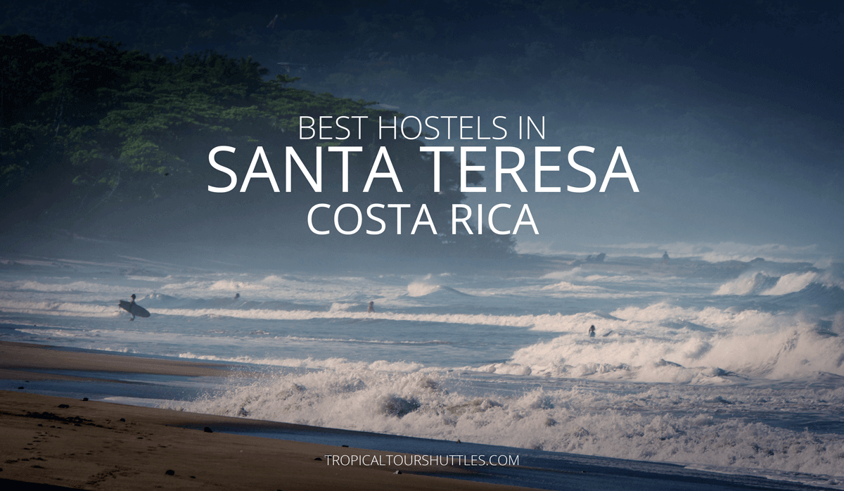 Best Hostels in Santa Teresa Costa-Rica
