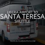 Lliberia Airport to Santa Teresa Shuttle
