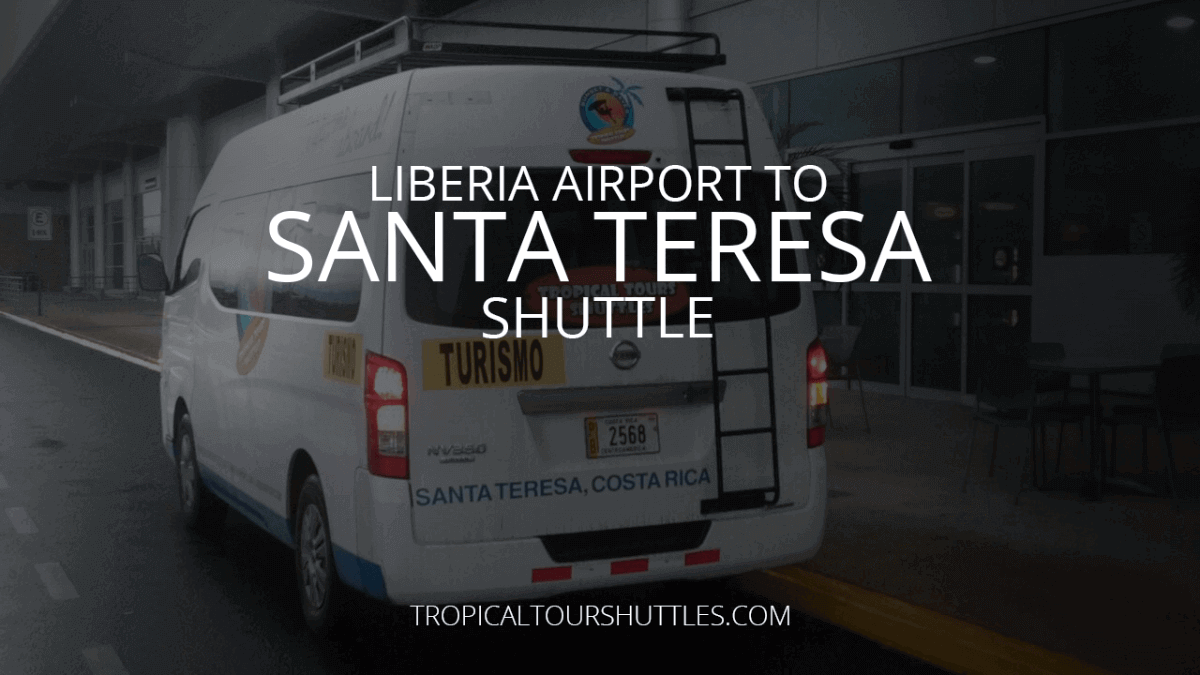 Lliberia Airport to Santa Teresa Shuttle
